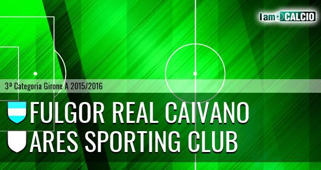 Fulgor Real Caivano - Ares Sporting Club
