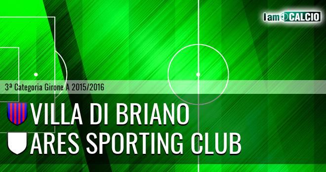 Villa di Briano - Ares Sporting Club