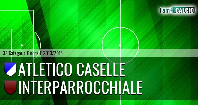Atletico Caselle - Interparrocchiale