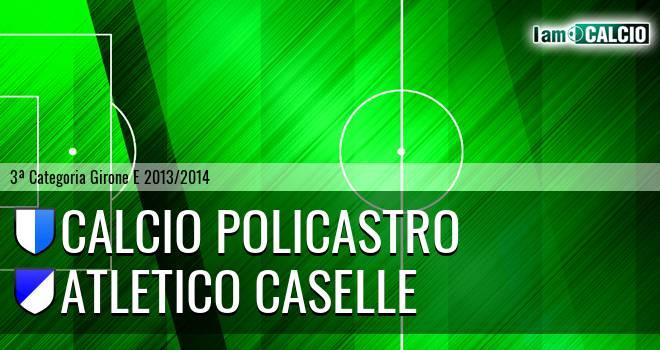 Calcio Policastro - Atletico Caselle