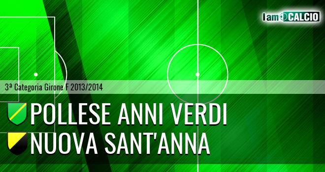 Pollese Anni Verdi - Nuova Sant'Anna