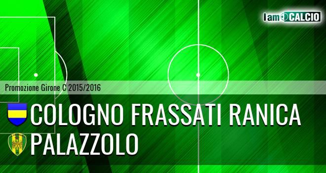 Cologno Frassati Ranica - Palazzolo