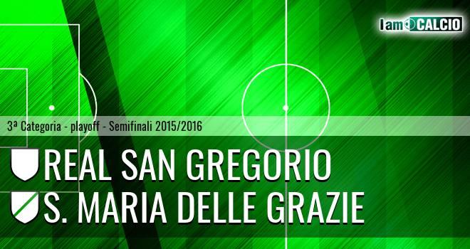 Real San Gregorio - S. Maria delle Grazie