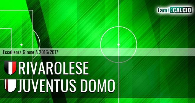 Rivarolese - Juventus Domo