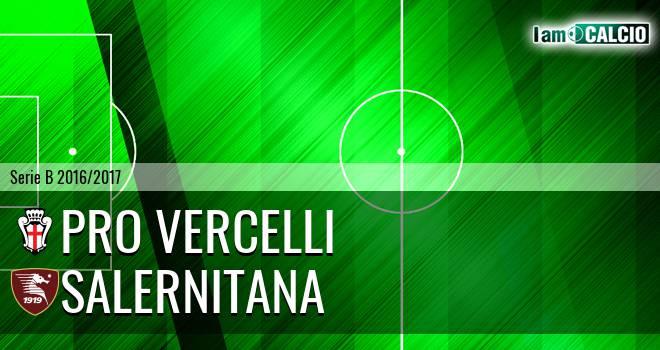 Pro Vercelli - Salernitana
