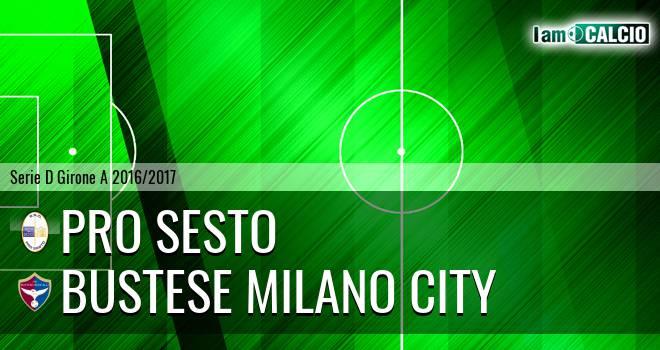 Pro Sesto - Bustese Milano City