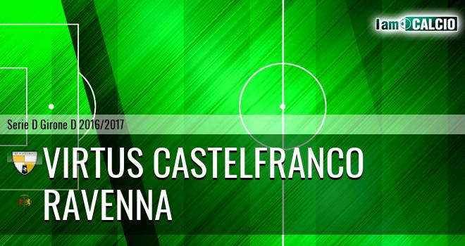Virtus Castelfranco - Ravenna
