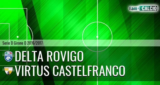 Delta Rovigo - Virtus Castelfranco