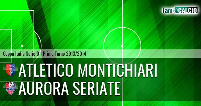 Atletico Montichiari - Aurora Seriate