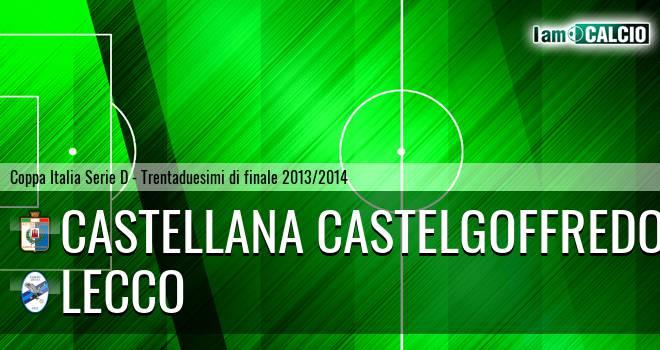 Castellana Castelgoffredo - Lecco