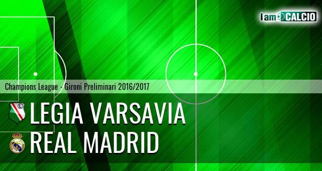 Legia Varsavia - Real Madrid