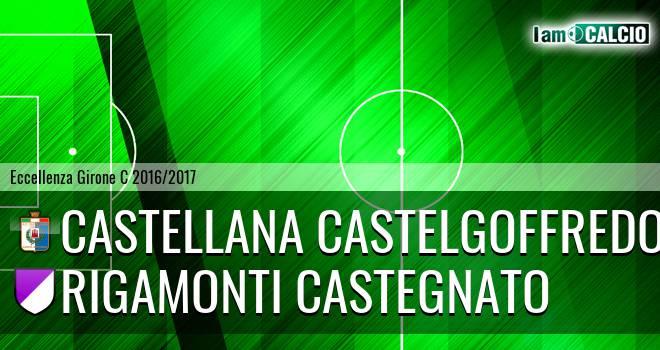 Castellana Castelgoffredo - Rigamonti Castegnato