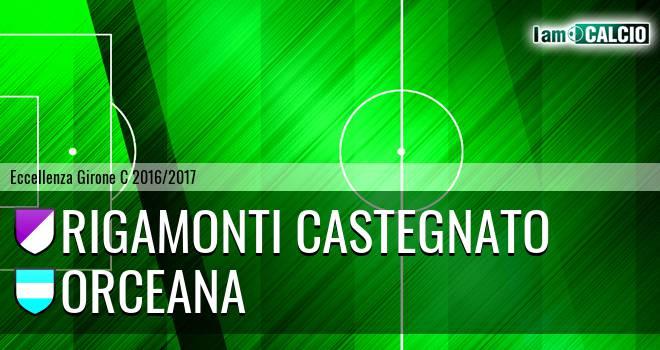 Rigamonti Castegnato - Orceana