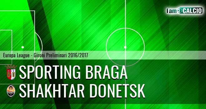 Sporting Braga - Shakhtar Donetsk