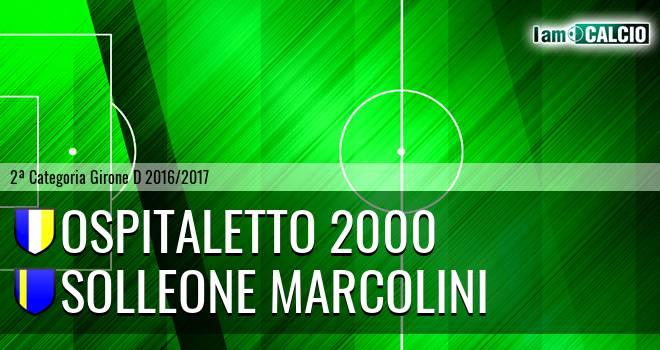 Ospitaletto 2000 - Solleone Marcolini
