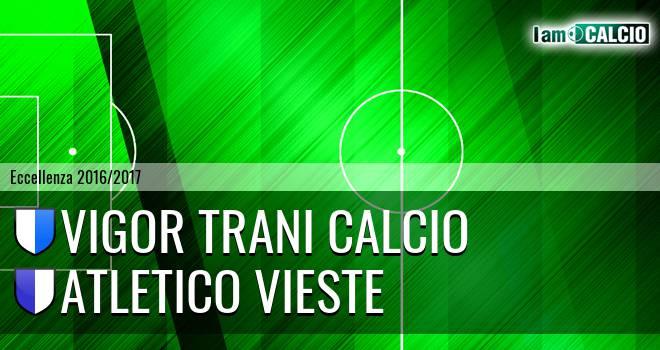 Vigor Trani Calcio - Atletico Vieste