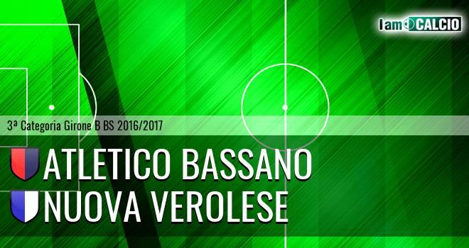 Atletico Bassano - Nuova Verolese