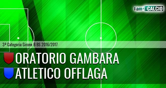 Oratorio Gambara - Atletico Offlaga