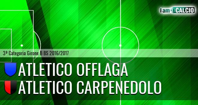 Atletico Offlaga - Atletico Carpenedolo