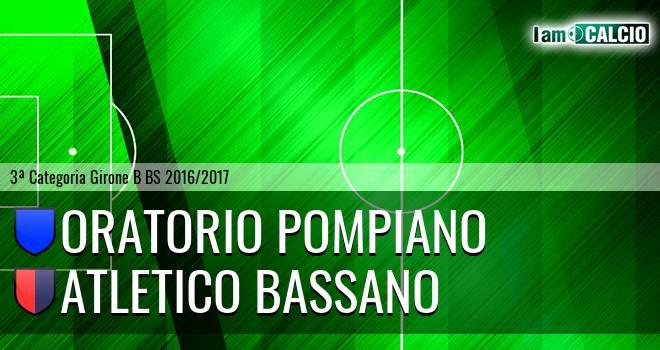 Oratorio Pompiano - Atletico Bassano
