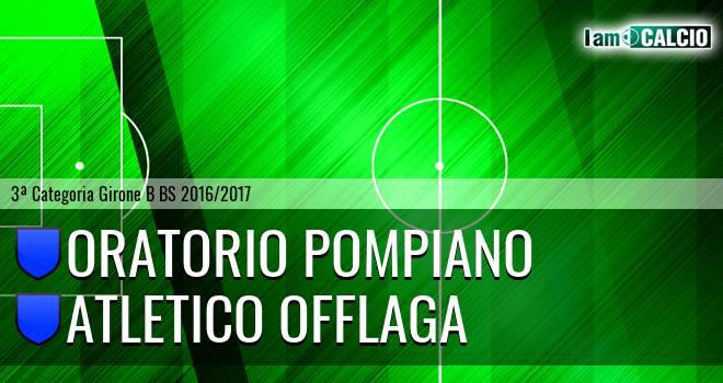 Oratorio Pompiano - Atletico Offlaga