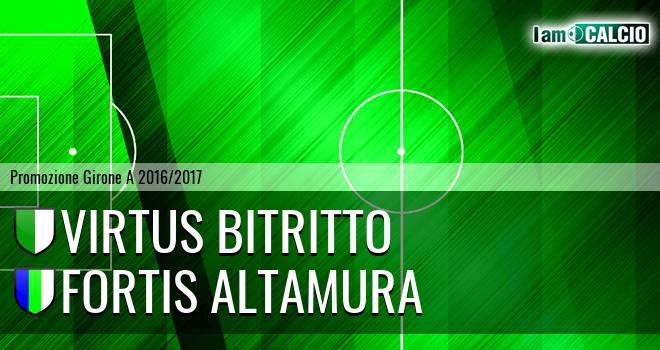 Virtus Bitritto - Fortis Altamura