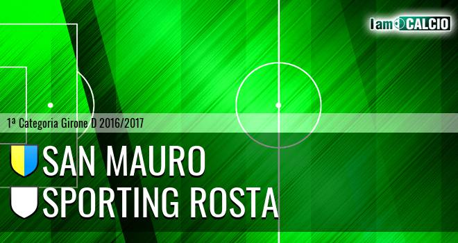 San Mauro - Sporting Rosta