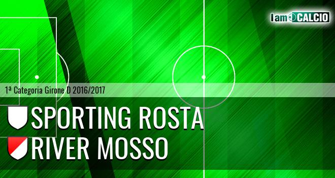 Sporting Rosta - River Mosso
