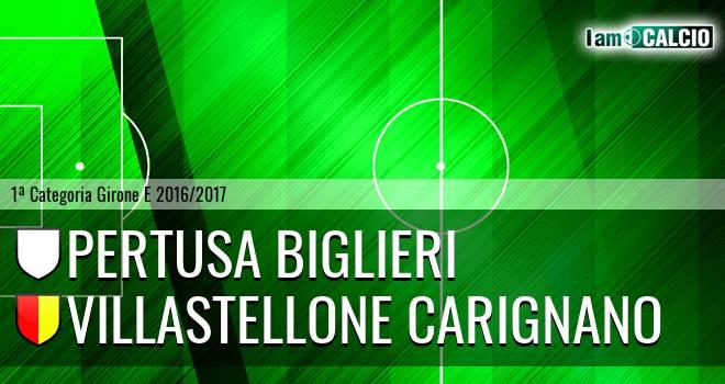 Pertusa Biglieri - Villastellone Carignano