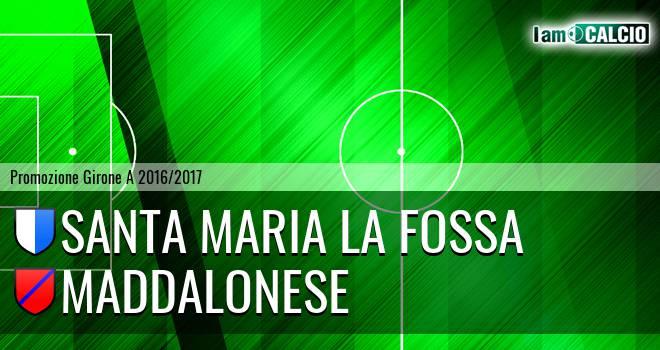 Santa Maria la Fossa - Maddalonese