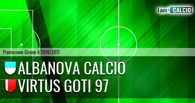 Albanova Calcio - Virtus Goti 97