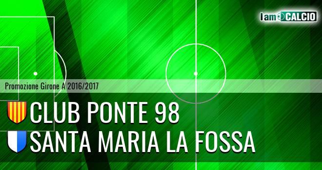 Club Ponte 98 - Santa Maria la Fossa