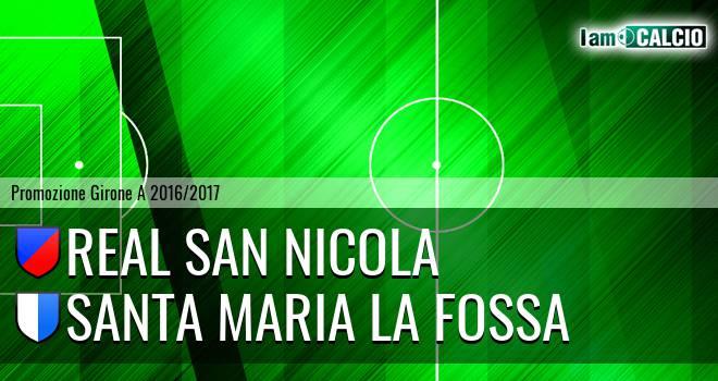 Real San Nicola - Santa Maria la Fossa