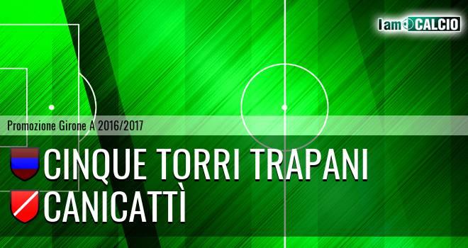 Cinque Torri Trapani - Canicattì