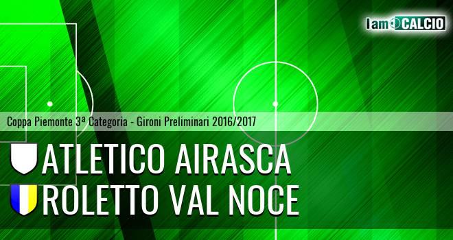 Atletico Airasca - Roletto Val Noce