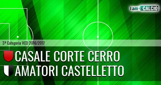 Casale Corte Cerro - Amatori Castelletto