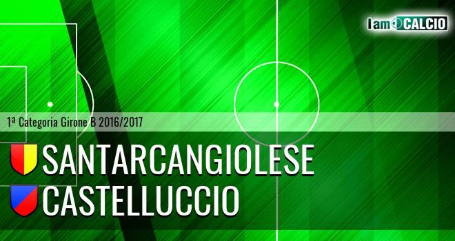 Santarcangiolese - Castelluccio