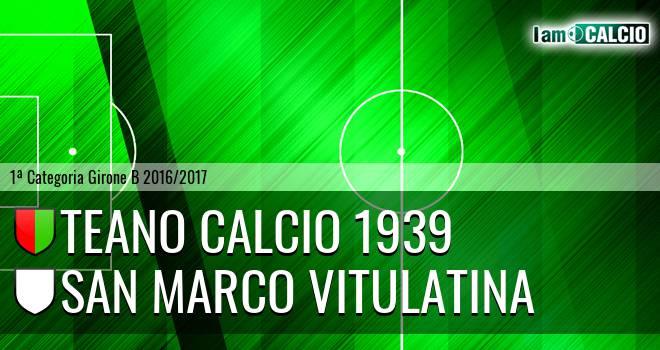 Teano Calcio 1939 - San Marco Vitulatina