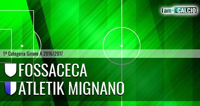 Fossaceca - Atletik Mignano