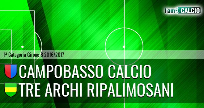 Campobasso Calcio - Tre Archi Ripalimosani