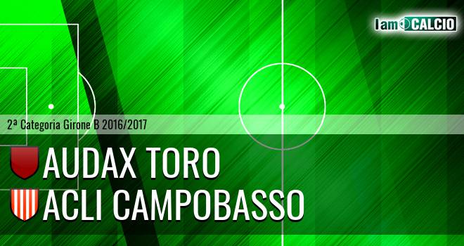 Audax Toro - Acli Cb e Campodipietra