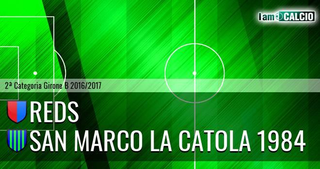 Reds - San Marco la Catola 1984