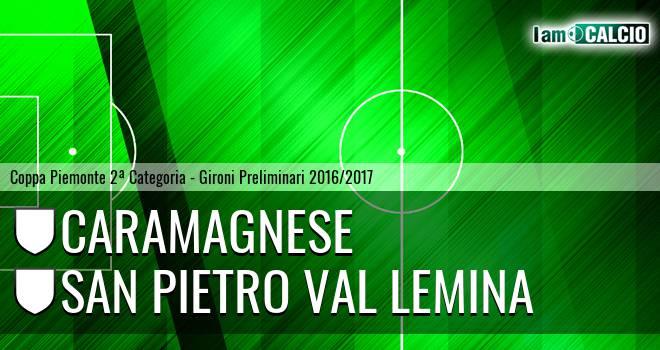Caramagnese - San Pietro Val Lemina
