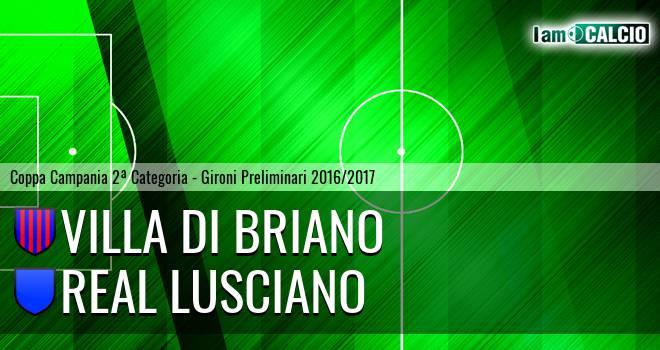 Villa di Briano - Real Lusciano