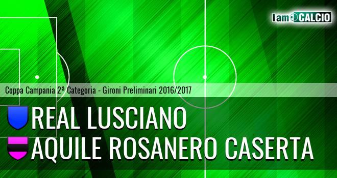 Real Lusciano - Aquile Rosanero Caserta