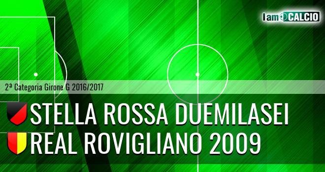 Stella Rossa Duemilasei - Real Rovigliano 2009