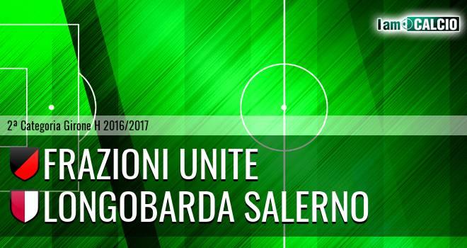 Frazioni Unite - Longobarda Salerno