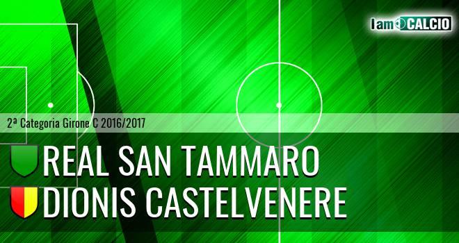 Real San Tammaro - Dionis Castelvenere