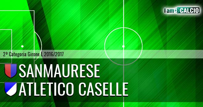 Sanmaurese - Atletico Caselle