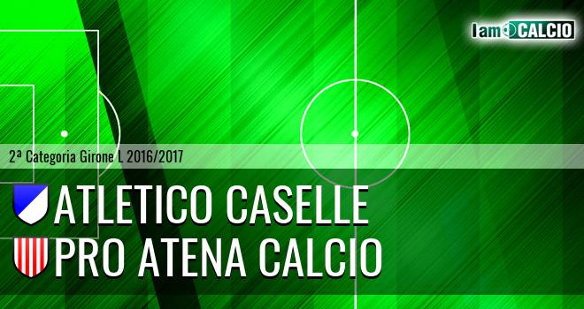 Atletico Caselle - Pro Atena Calcio